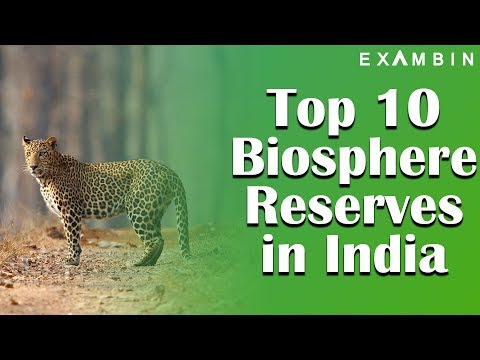 Top 10 Biosphere Reserves in India UNDESCO list | Biosphere