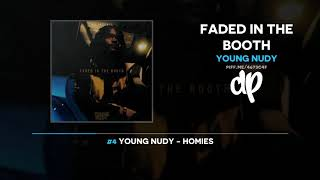 Young Nudy - Faded In The Booth (FULL MIXTAPE)