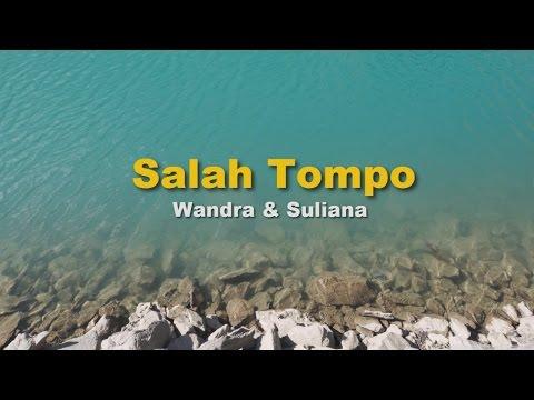 Salah Tompo - Wandra Feat Suliana Karaoke