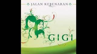GIGI - Yang Tak Terlupakan I