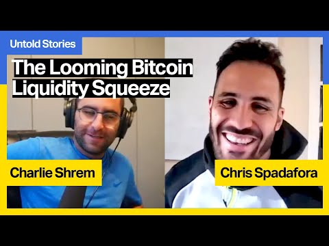 The Looming Bitcoin Liquidity Squeeze with Chris Spadafora