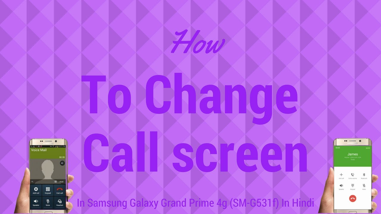 How To Change Call Screen In Samsung Galaxy Grand Prime  4G(SM-G531F)Root!!!(In Hindi) by Techie Ganesh