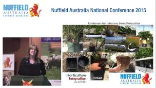 2014 Scholar Nicky Mann, Warnervale NSW - Berry Production w Greenhouses, Substrates & Hydroponics
