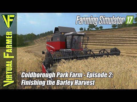 Let's Play Farming Simulator 17 - Coldborough Park Farm, Episode 2: Finishing The Barley Harvest