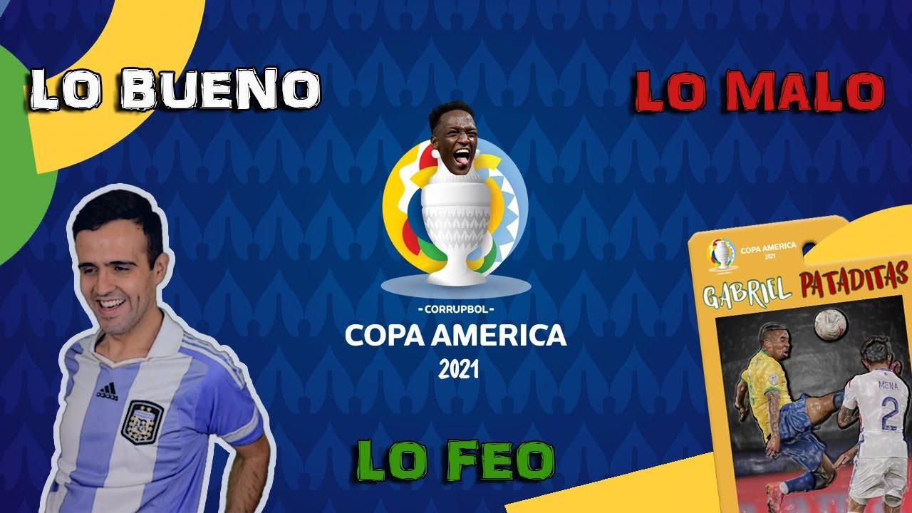 Lo bueno, lo malo y lo feo de la Copa América 2021