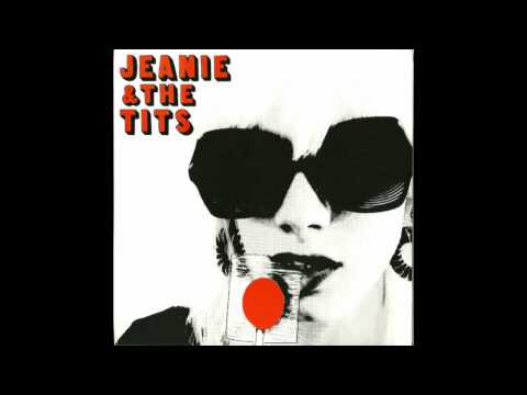 Jeanie & The Tits - Slut Fame 45