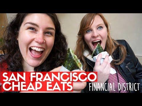 SAN FRANCISCO CHEAP EATS! |  Financial District