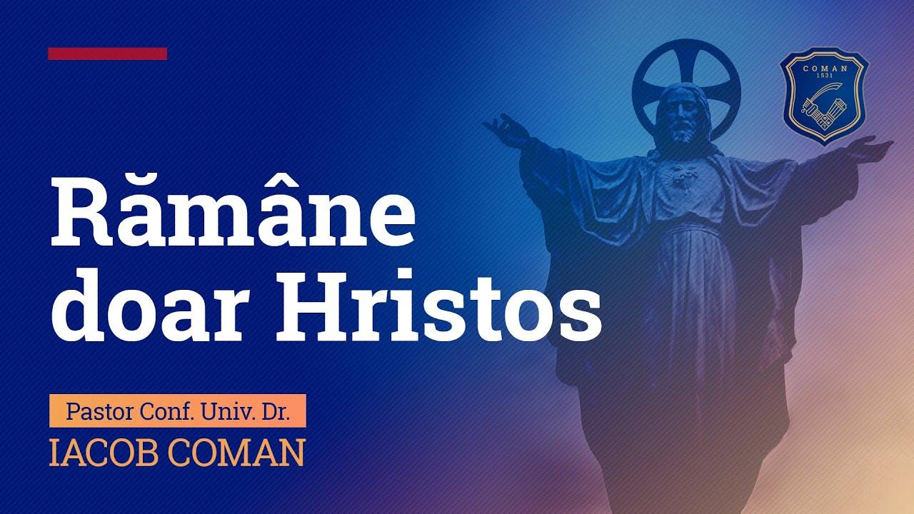 Download Rămâne doar Hristos | Iacob Coman