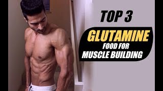 TOP 3 Natural GLUTAMINE Food for Muscle Building & Recovery | Info by Guru Mann