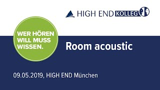 Room acoustic role in high-quality audio expression