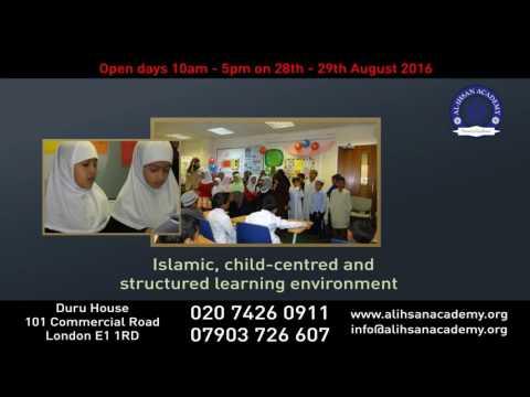 Al Ihsan Academy London - Weekend/Eveining Islamic School - New Academic starting September 2016
