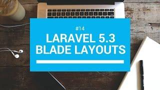 Laravel 5.3 tutorials #14 Blade layouts