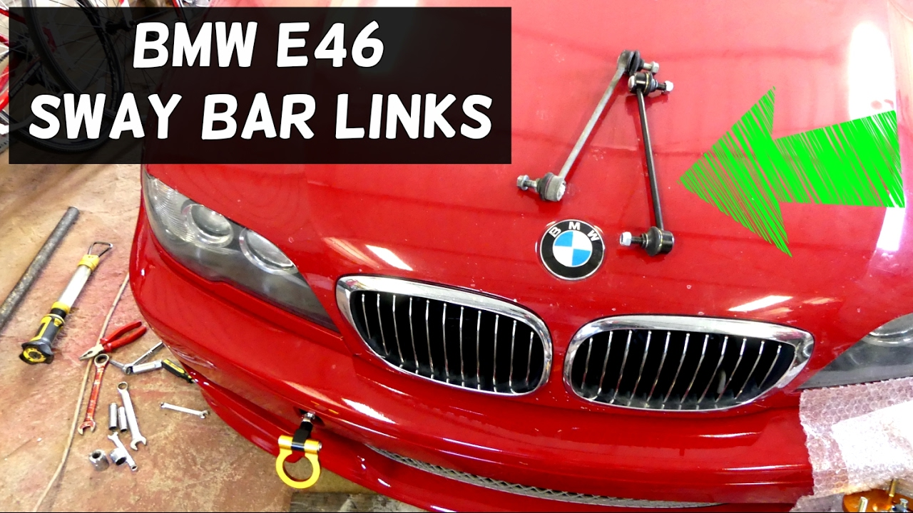 bmw e46 sway bar link replacement removal 320i 323i 325i 328i 330i 318d  320d 330d 330ci 325ci - youtube  youtube