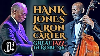 Hank Jones & Ron Carter - Great Jazz In Kobe 1996