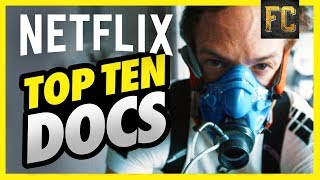 Top 10 Documentaries on Netflix | Best Documentaries on Netflix Right Now | Flick Connection