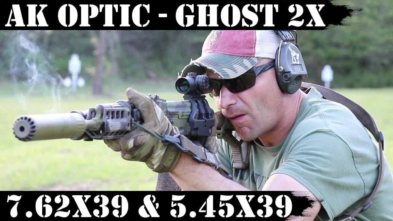 AK Optic - Ghost 2x! For 7.62x39 and 5.45x39 rifles!