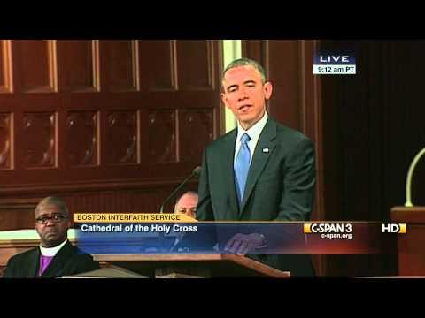 President Obama Remarks at Boston Marathon Interfaith Service (C-SPAN)