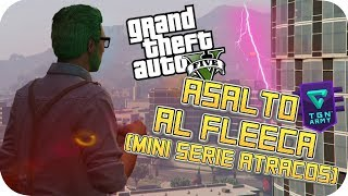 ATRACO AL BANCO FLEECA EN DIFICIL GTA V ONLINE GAMEPLAY PS4