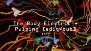 The Body Electric - Pulsing