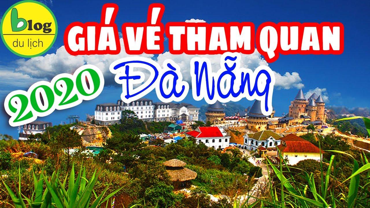 Những địa điểm du lịch Đà Nẵng cập nhật giá vé mới 2020