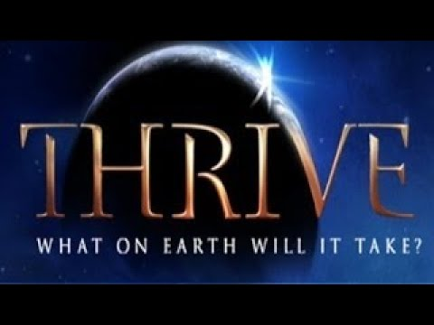 THRIVE Documentary Nonviolent Power vesves Energy Conspiracy with Foster Gamble
