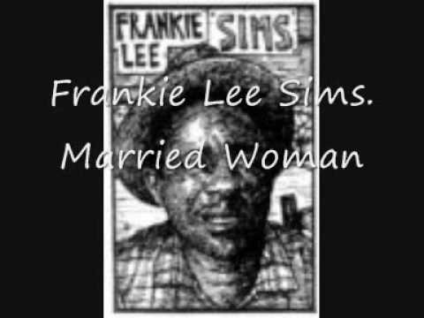 Frankie Lee Sims, Married Woman