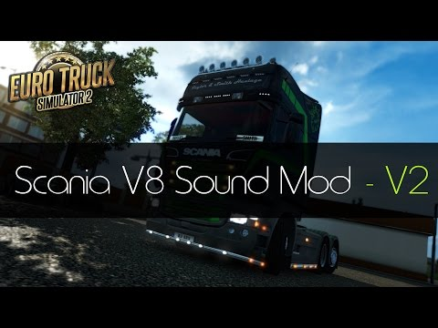 ETS 2 Mod Reviews - #2 Scania V8 Sound Pack {V2}!