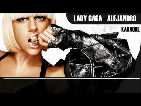 Lady Gaga - Alejandro Karaoke HD