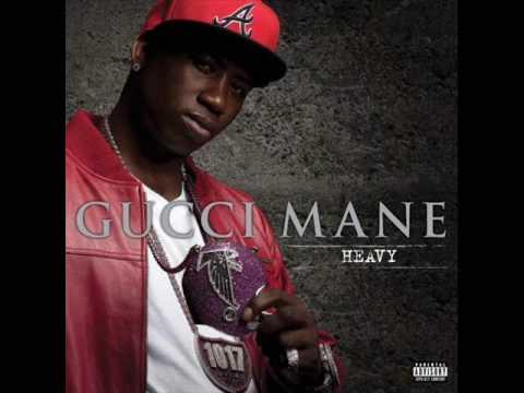 Gucci Mane  Heavy (Produced by Shawty Redd)