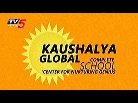 Kaushalya Global - The Complete School | Study Time | TV5 News