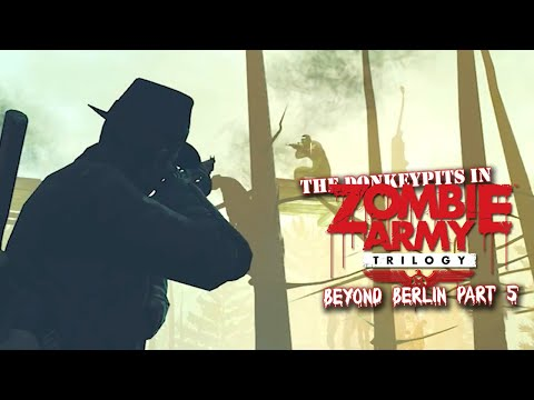 SAFETY OFF | Let's Play Zombie Army Trilogy: Beyond Berlin - Part  5 |