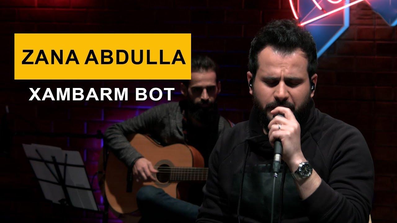 Zana Abdulla - Xambarm Bot (Kurdmax Acoustic)