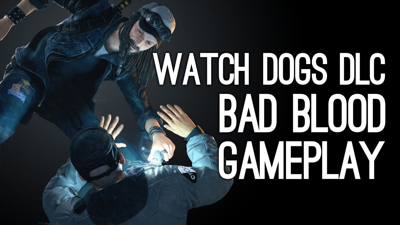 How To Get Watch Dogs Bad Blood For Free