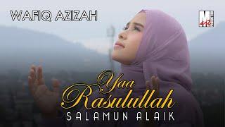 Wafiq Azizah - Ya Rasulallah (Official Music Video)