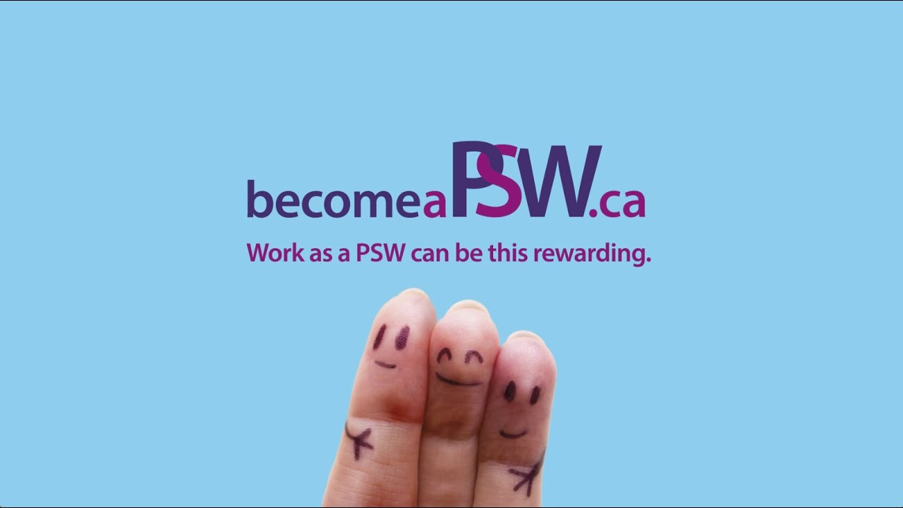 What does it take to become a PSW?