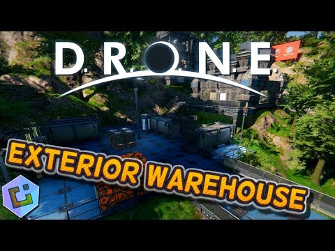 D.R.O.N.E - Building an Exterior Warehouse