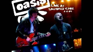 OASIS: live at santiago ,chile 05/05/2009