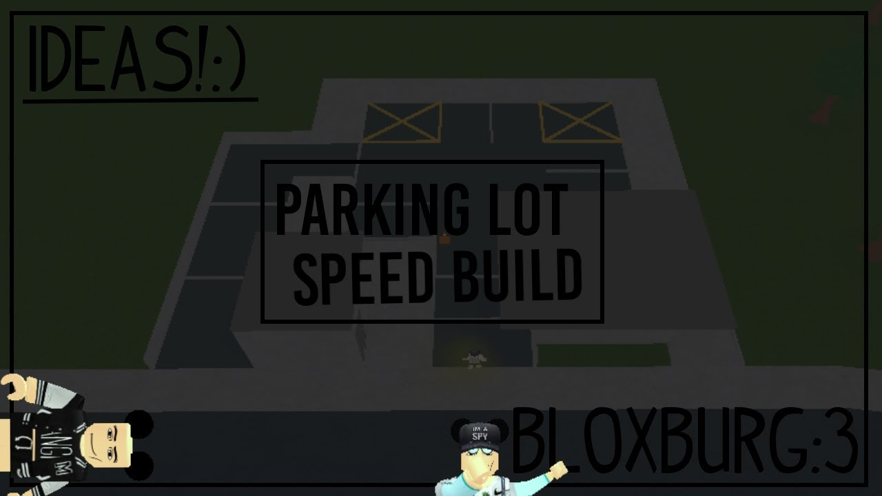 Bloxburg Parkinglot Speed Build 5k Ideas Youtube