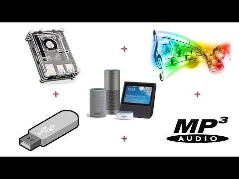 Mit Alexa eigene Musik MP3 vom Server, USB Stick abspielen lassen Teil 2.