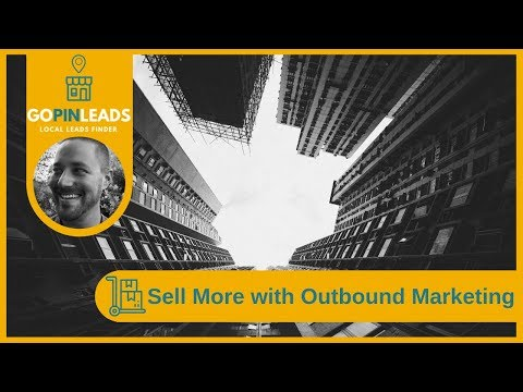Sell More with Outbound Marketing – Lead Generation Tools