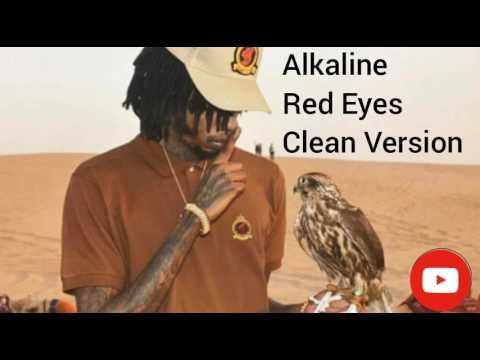 Alkaline - Red Eyes - [Clean Version] - June 2017