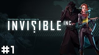 Invisible Inc. #1 - Enter Incognita