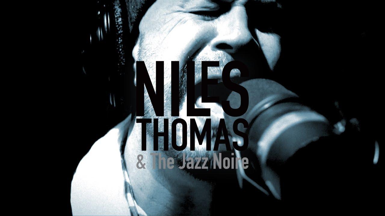 Niles Thomas & The Jazz Noire