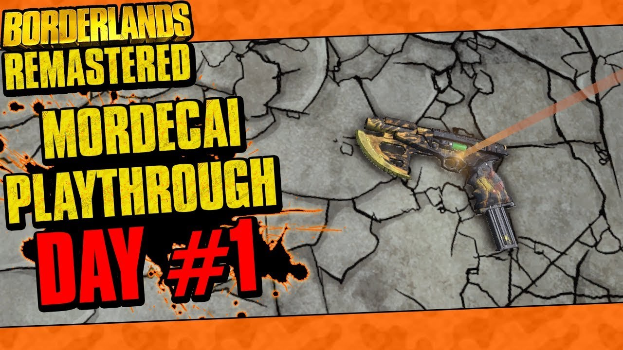 Download Borderlands Remastered | Mordecai Playthrough Funny Moments And Drops | Day #1
