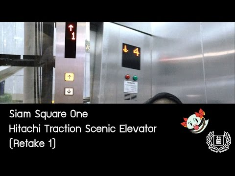 [111th Video]Siam Square One, Bangkok - Hitachi Traction Scenic Elevators (Retake 1) 『Glass Neoborn』