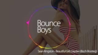 Sean Kingston - Beautiful Girls (Jayden Bloch Bootleg)
