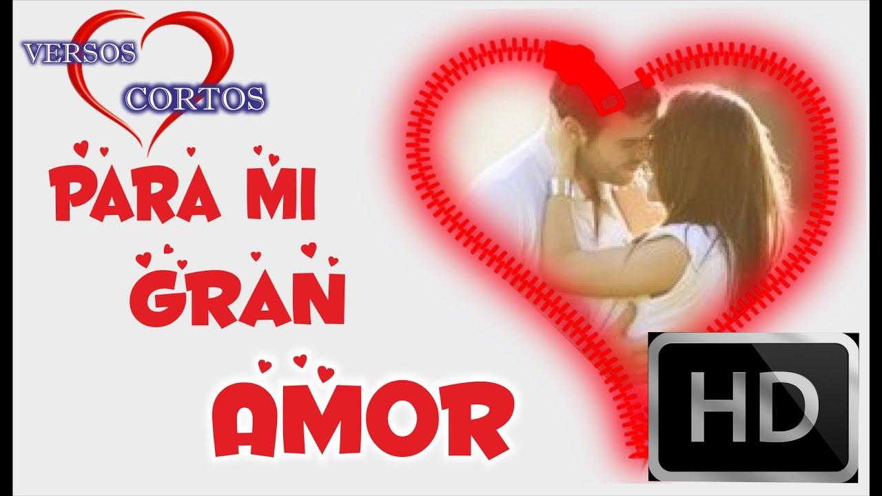 Mi Gran Amor Video Para Dedicar A Tu Novia Palabras De