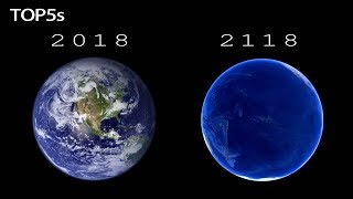 5 Things That Will Happen To Earth in The Next 100 Years...