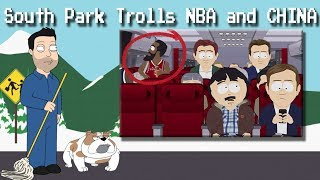 South Park Trolls NBA and China
