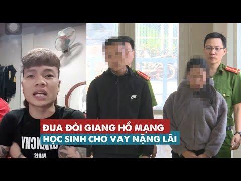Đua đòi Giang Hồ Mạng YouTube, Học Sinh Lớp 11 Cho Vay Tiền Nặng Lãi